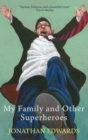 My Family and Other Superheroes - eBook