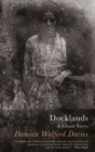 Docklands : A Ghost Story - Book