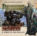 Rise of the Runelords: Spires of Xin-Shalast - Book