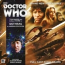 Doctor Who: The Fourth Doctor Adventures: 6.4 Dethras : No. 6.4 - Book