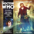 The Fourth Doctor Adventures - The Thief Who Stole Time - Book