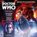 Doctor Who Main Range: Shadow Planet / World Apart : No. 226 - Book