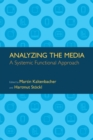 Analyzing the Media : A Systemic Functional Approach - Book