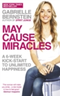 May Cause Miracles : A 40-Day Diet for the Mind - eBook