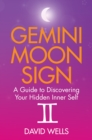 Gemini Moon Sign : A Guide to Discovering Your Hidden Inner Self - eBook