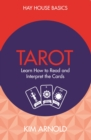 Tarot : Learn How to Read and Interpret the Cards - eBook