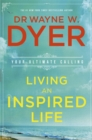 Living an Inspired Life : Your Ultimate Calling - Book