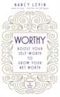 Worthy : Boost Your Self-Worth to Grow Your Net Worth - Book