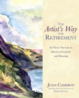 The Artist's Way for Retirement : It's Never Too Late to Discover Creativity and Meaning - eBook