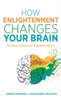 How Enlightenment Changes Your Brain : The New Science of Transformation - Book