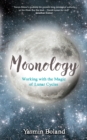 Moonology : Working with the Magic of Lunar Cycles - Book