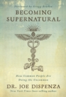 Becoming Supernatural - Book