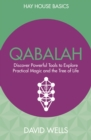 Qabalah : Discover Powerful Tools to Explore Practical Magic and the Tree of Life - eBook