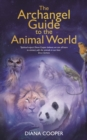 The Archangel Guide to the Animal World - eBook
