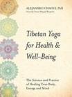 Tibetan Yoga for Health & Well-Being : The Science and Practice of Healing Your Body, Energy, and Mind - Book