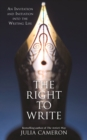 The Right to Write : An Invitation and Initiation into the Writing Life - eBook