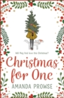 Christmas for One : A feel-good festive romance from the author of The Light in the Hallway - eBook