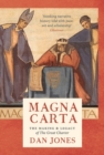 Magna Carta : The Making and Legacy of the Great Charter - eBook
