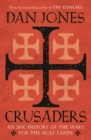 Crusaders : An Epic History of the Wars for the Holy Lands - eBook