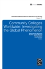 Community Colleges Worldwide : Investigating the Global Phenomenon - eBook
