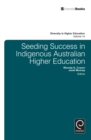 Seeding Success in Indigenous Australian Higher Education - eBook