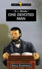 D.L. Moody : One Devoted Man - Book