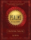 Psalms by the Day : A New Devotional Translation - Book