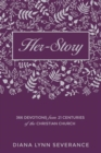 Her-Story : 366 Devotions from 21 Centuries of the Christian Church - Book