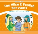 The Wise And Foolish Servants : Matthew 25: Use God's Gifts - Book