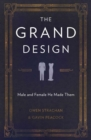 The Grand Design : Male and Female He Made Them - Book