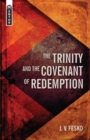 The Trinity And the Covenant of Redemption - Book