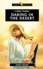 Lilias Trotter : Daring in the Desert - Book