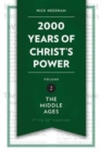 2,000 Years of Christ's Power Vol. 2 : The Middle Ages - Book