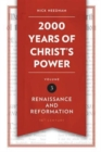 2,000 Years of Christ's Power Vol. 3 : Renaissance and Reformation - Book