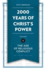 2,000 Years of Christ's Power Vol. 4 : The Age of Religious Conflict - Book
