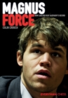 Magnus Force : How Carlsen Beat Kasparov's Record - Book