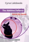 The Alekhine Defence: Move by Move - Book
