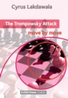 The Trompowsky Attack: Move by Move - Book