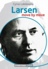 Larsen: Move by Move - Book