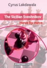 The Sicilian Sveshnikov : Move by Move - Book