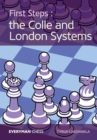 First Steps : The Colle and London Systems - Book