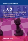 Opening Repertoire: ...C6 : Playing the Caro-Kann and Slav as Black - Book