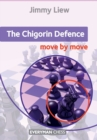 The Chigorin Defence: Move by Move - Book