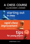 A Chess Course, from Beginner to Winner - Book