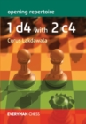 Opening Repertoire: 1 d4 with 2 c4 - Book