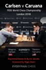 Carlsen v Caruana : FIDE World Chess Championship London 2018 - Book