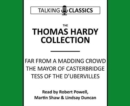 The Thomas Hardy Collection : Far from the Madding Crowd, the Mayor of Casterbridge & Tess of the d'Urbervilles - Book