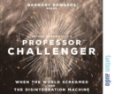 Professor Challenger: When the World Screamed & the Disintegration Machine - Book