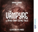 The Vampyre and Other Short Gothic Tales - Book