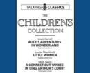 The Children's Collection : Alice's Adventures In Wonderland / Little Women / A Connecticut Yankee in King Arthur's Court - Book